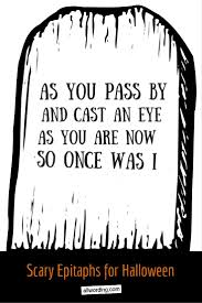 best 25 tombstone sayings ideas only on pinterest diy halloween