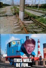 Train Meme - thomas the bad luck train imgflip