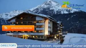 alpengasthof grüner sölden hotels austria youtube