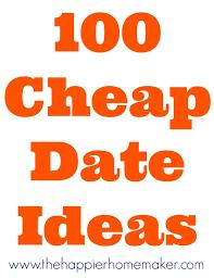 100 cheap date ideas the happier homemaker