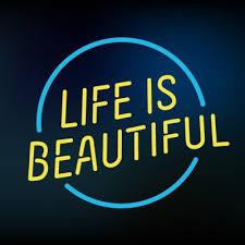 is beautiful lifeisbeautiful