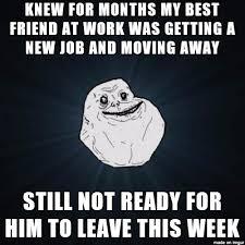 Moving Away Meme - insert sad witty title here meme on imgur