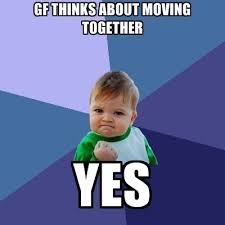 Moving Pictures Meme - gf thinks about moving together yes create meme