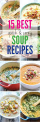 Quick Easy Comfort Food Recipes 15 Best Quick And Cozy Soup Recipes Damn Delicious