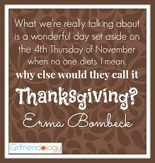 favorite thanksgiving quotes to with friends erma