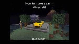 minecraft car cool cool easy car mods you might be interested coolest car