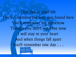 quotes about your life quotes about your first love remembering your first love quotes