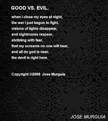 vs evil poem by jose murguia poem