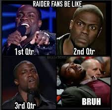 Raiders Fans Memes - raiders fans be like other football teams pinterest raiders