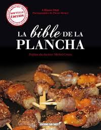 cuisine sur plancha la bible de la plancha pour la fête des pères plancha la