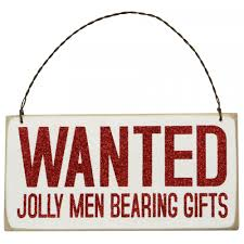christmas signs wooden christmas sign wanted jolly men 5 75 x 3 19994