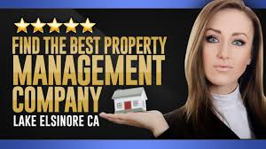 find the best property management company lake elsinore ca