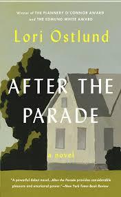 review u0027after the parade u0027 by lori ostlund startribune com