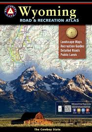 Wyoming travel watch images Wyoming benchmark road recreation atlas national geographic jpg