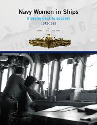 women in ships a deployment to equality 1942 1982 by naval