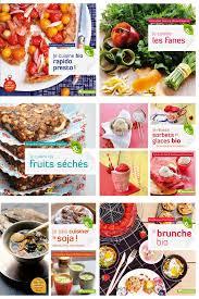 recettes cuisine bio vous cherchez de bons livres de cuisine bio saines gourmandises