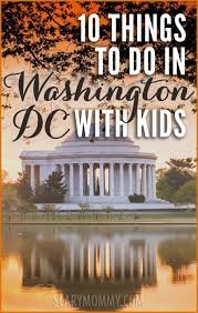 Washington travel with kids images 10 things to do in washington dc with kids scary mommy jpg