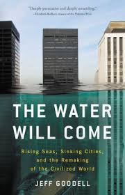 Barnes And Noble Norfolk Va The Water Will Come Rising Seas Sinking Cities And The Remaking