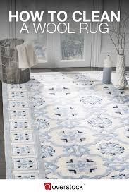 how to wash an area rug the best tips on how to clean a wool rug overstock com