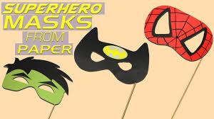 diy superhero mask tutorial how to make superhero masks craft