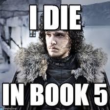 Die Meme - i die jon snow meme on memegen