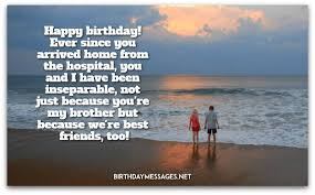 best happy birthday wishes free birthday wishes birthday messages for brothers