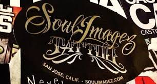 soul imagez tattoo the best tattoo shop in san jose
