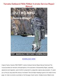 yamaha outboard f80b f80bet 4 stroke service by kellehewitt issuu