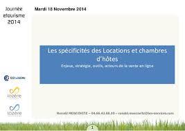 location chambre à la journée journée e tourisme 2014 locations et chambres d hôtes