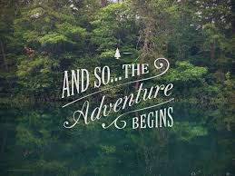 wedding quotes nature and so the adventure begins picture quotes wedding quotes