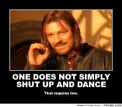 Meme Shut Up - shut up and dance the music according to laura