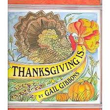 thanksgiving is school and library gail gibbons target