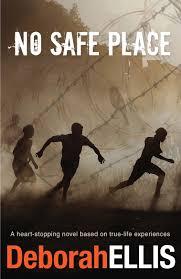 A Place Book No Safe Place Deborah Ellis 9781742374109 Allen Unwin