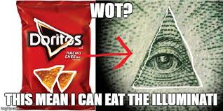Illuminati Memes - doritos illuminati memes imgflip