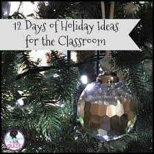 forever in fifth grade 12 days of holiday ideas for the classroom