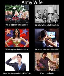 Military Wives Meme - army wife meme army military and military life