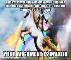 Unicorn Meme - cat riding unicorn your argument is invalid know your meme
