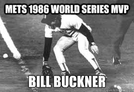 Funny Red Sox Memes - mets 1986 world series mvp bill buckner red sox memes quickmeme