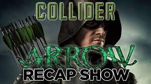 Seeking Tonight S Episode Collider S Arrow Recap Show Season 4 Episode 22 Lost In The