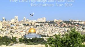 pilgrimage to the holy land holy land pilgrimage and peace talks by eric huffman kickstarter