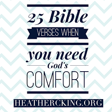 Comforting Bible Verses About Death 25 Bible Verses For When You Need God U0027s Comfort U2013 Heather C King