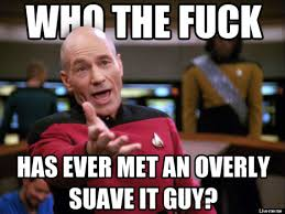 Suave It Guy Meme - it professionals respond to the overly suave it guy meme huffpost