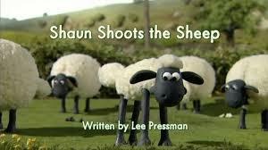 shaun shoots sheep shaun sheep wiki fandom powered