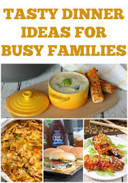 Free Dinner Ideas 7 Tasty Dinner Ideas For Busy Families Weekly Meal Plan Week 26