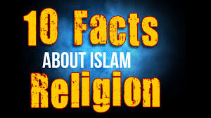 religion facts 10 facts about islam religion