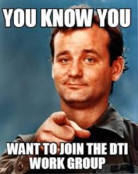 Group Memes - meme maker you know you want to join the dti work group