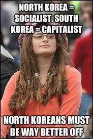 North Korea South Korea Meme - north korea socialist south korea capitalist north koreans