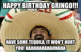 Funny Hispanic Memes - funny mexican birthday memes images collection 2happybirthday