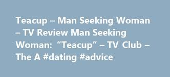Seeking Teacup Teacup Seeking Tv Review Seeking Teacup