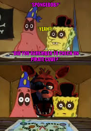 You Are A Pirate Meme - did you check on pirate cove by onyxcarmine on deviantart